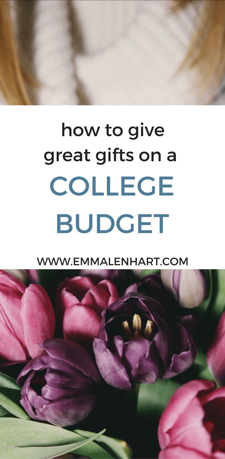 How to Buy Gifts on a College Budget